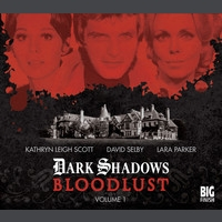 Dark Shadows: Bloodlust volume 1