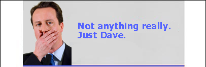 Not anything really, just Dave