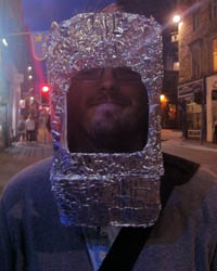 "Me with a stupid tinfoil ""space helmet"" on"